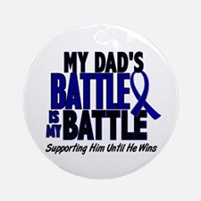 My Battle Too 1 BLUE (Dad) Ornament (Round)