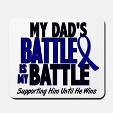 My Battle Too 1 BLUE (Dad) Mousepad