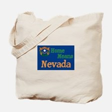 Nevada means Home Tote Bag