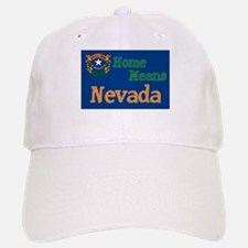 Nevada means Home Baseball Baseball Cap