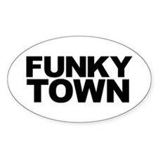 FUNKY TOWN Oval Decal