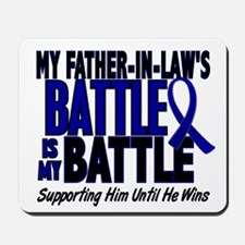 My Battle Too 1 BLUE (Father-In-Law) Mousepad