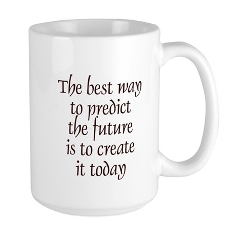 The best way to predict the f Large Mug