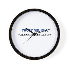 Trust Me I'm a Paleoclimatologist Wall Clock