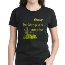 Busy building an empire Tee