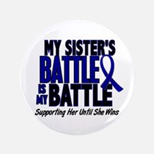 """My Battle Too 1 BLUE (Sister) 3.5"""" Button"""