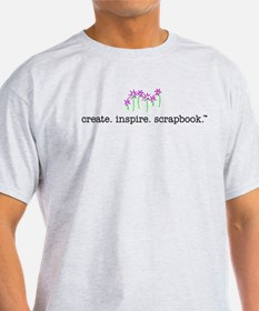 create. inspire. scrapbook. - T-Shirt