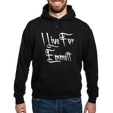 I Live For Emmett Hoodie