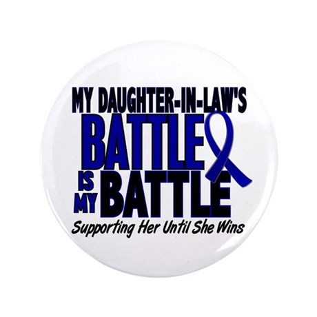 "My Battle Too 1 BLUE (Daughter-In-Law) 3.5"" Button"