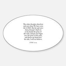 JOHN 20:25 Oval Decal