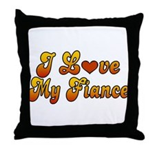 I Love My Fiance Throw Pillow