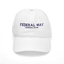 Federal Way drinking team Baseball Cap