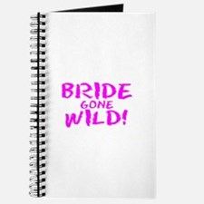 Bride Gone Wild Journal