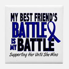 My Battle Too 1 BLUE (Female Best Friend) Tile Coa