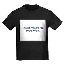 Trust Me I'm an Operator T
