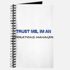 Trust Me I'm an Operations Manager Journal