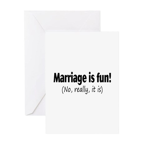 Marriage Is Fun, No Really, It Is Greeting Card