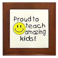 Proud To Teach Amazing Kids Framed Tile