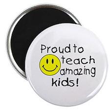 Proud To Teach Amazing Kids Magnet