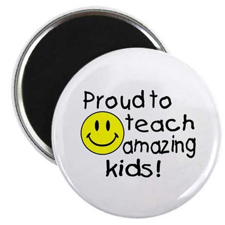 "Proud To Teach Amazing Kids 2.25"" Magnet (10 pack)"