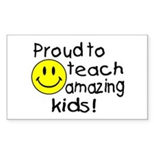 Proud To Teach Amazing Kids Rectangle Decal