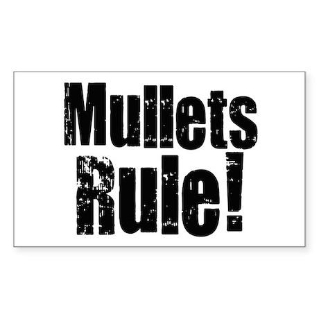 Mullets Rule! Rectangle Sticker