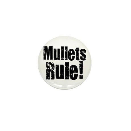Mullets Rule! Mini Button