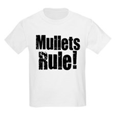 Mullets Rule! T-Shirt