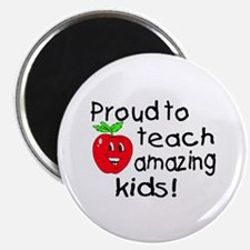 Proud To Teach Amazing Kids Magnet