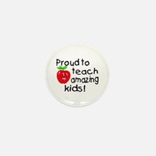Proud To Teach Amazing Kids Mini Button (10 pack)