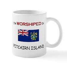 I'm Worshiped In PITCAIRN ISLAND Mug