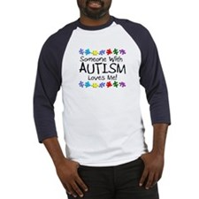Someone With Autism Loves Me Baseball Jersey