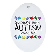 Someone With Autism Loves Me Oval Ornament