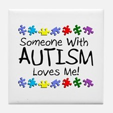 Someone With Autism Loves Me Tile Coaster