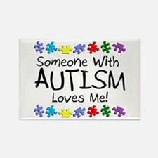 Someone With Autism Loves Me Rectangle Magnet