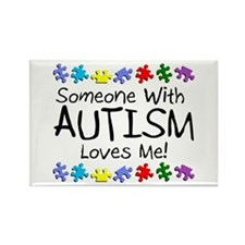 Someone With Autism Loves Me Rectangle Magnet (10