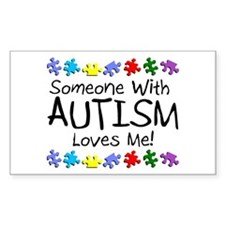 Someone With Autism Loves Me Rectangle Decal