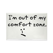 I'm Out Of My Comfort Zone Rectangle Magnet