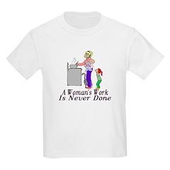 A Woman's Work T-Shirt