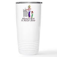 A Woman's Work Travel Mug