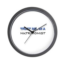 Trust Me I'm a Nutritionist Wall Clock