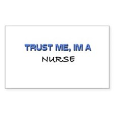 Trust Me I'm a Nurse Rectangle Decal