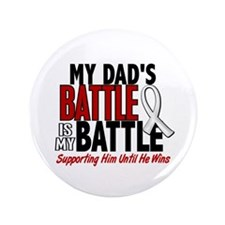 """My Battle Too 1 PEARL WHITE (Dad) 3.5"""" Button"""
