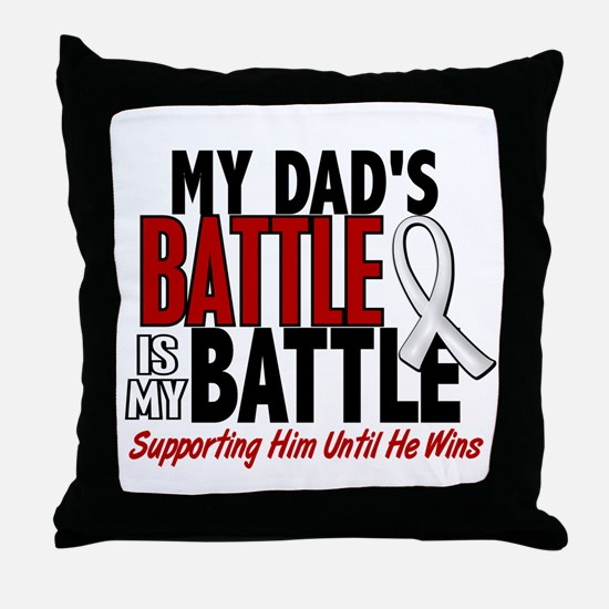 My Battle Too 1 PEARL WHITE (Dad) Throw Pillow