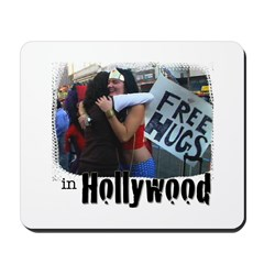 Free Hugs in Hollywood Mousepad