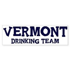 Vermont drinking team Bumper Bumper Sticker