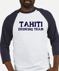 Tahiti drinking team Baseball Jersey