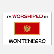 I'm Worshiped In MONTENEGRO Postcards (Package of