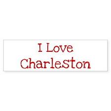 I love Charleston Bumper Bumper Sticker