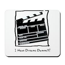 Acting Dreams! Mousepad